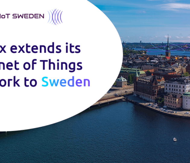 Sigfox expands its Global Internet of Things (IoT) network in Sweden in partnership with IoT SWEDEN
